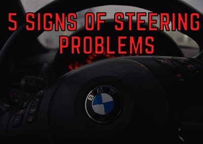5 signs of steering problems