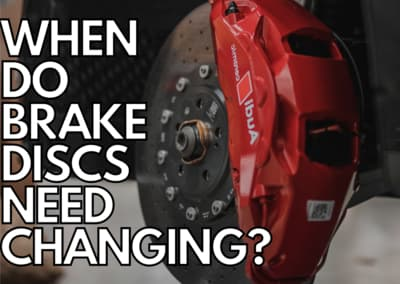When do brake discs need changing?